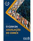 Guia da Legislação <br> de Comex